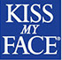 KISS MY FACE